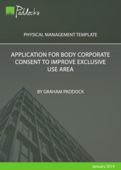 Application for body corporate consent to improve exclusive use area by Graham Paddock