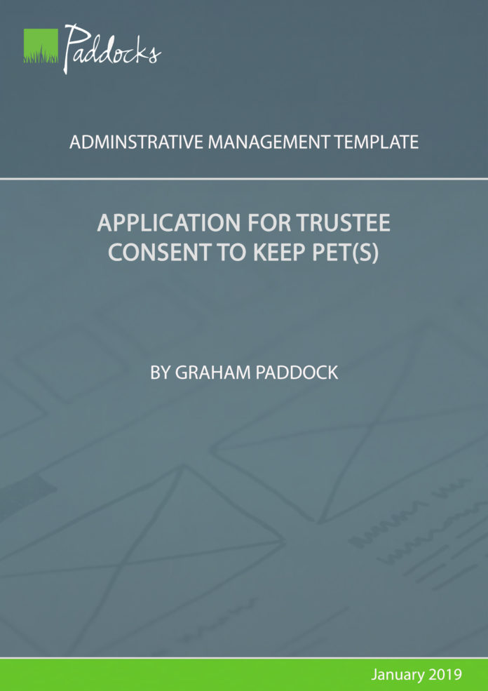 Application for trustee consent to keep pets by Graham Paddock