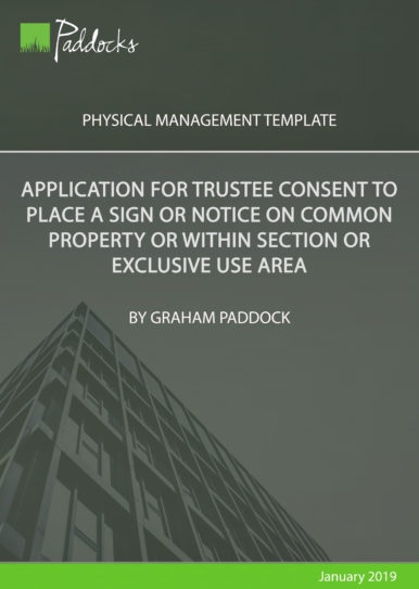 Application for trustee consent to place a sign or notice on common property or within section or EUA