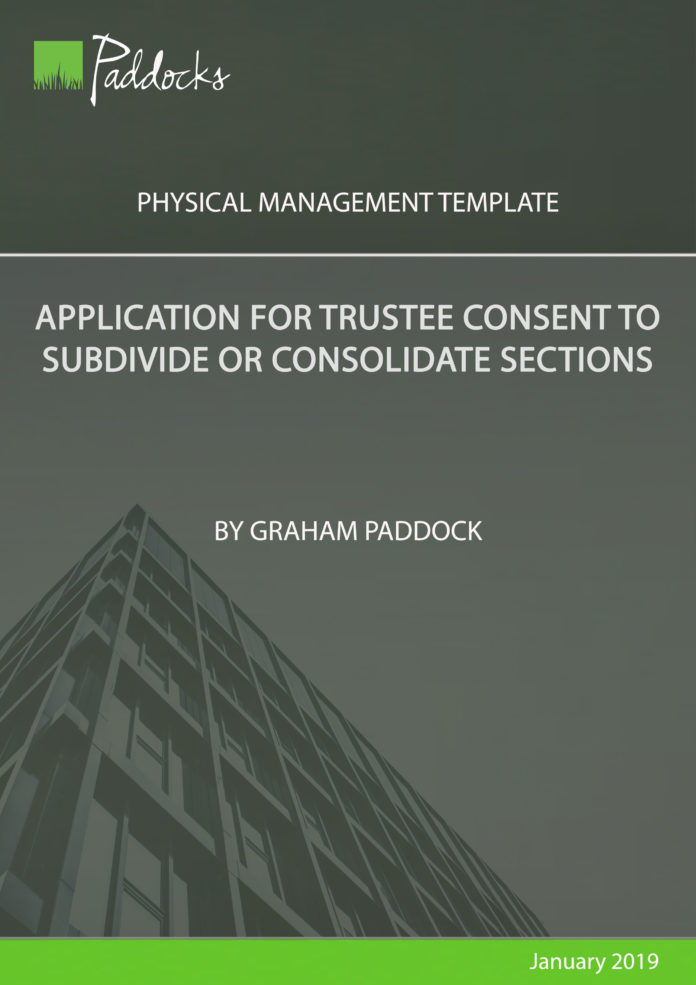 Application for trustee consent to subdivide or consolidate sections by Graham Paddock