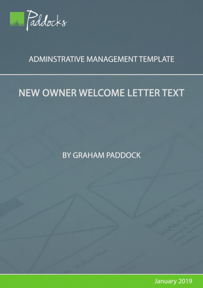 New owner welcome letter text - br Graham Paddock