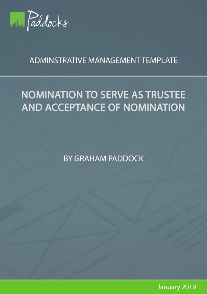 Nomination to serve as trustee and acceptance of nomination by Graham Paddock
