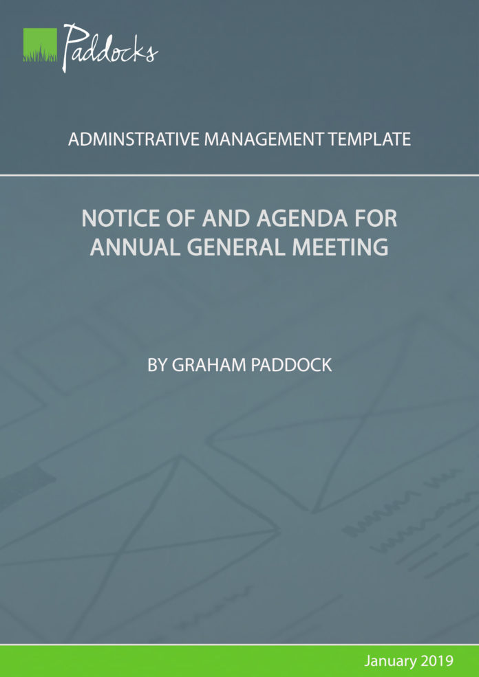 Notice of and agenda for annual general meeting - template by Graham Paddock