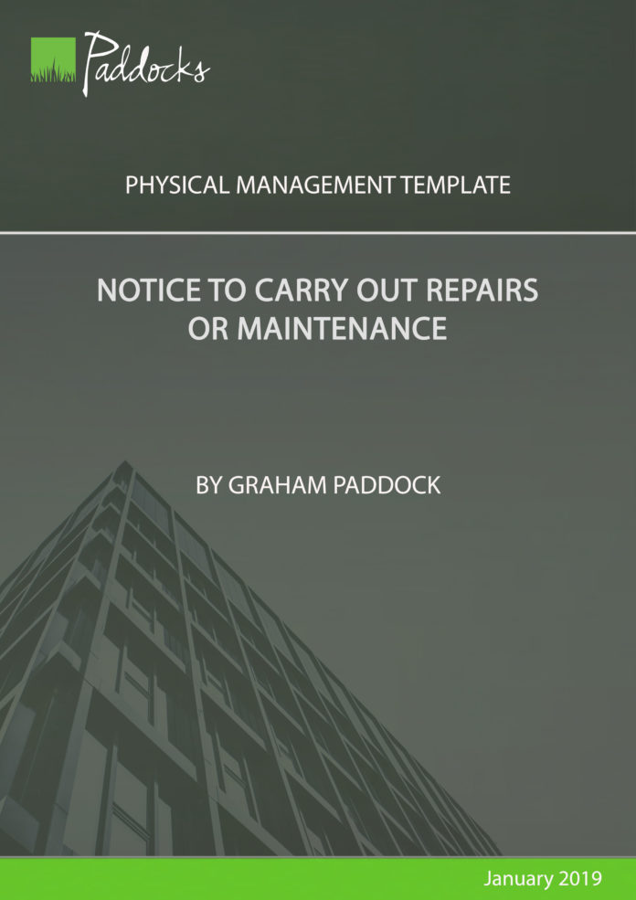 Notice to Carry Out Repairs or Maintenance by Graham Paddock