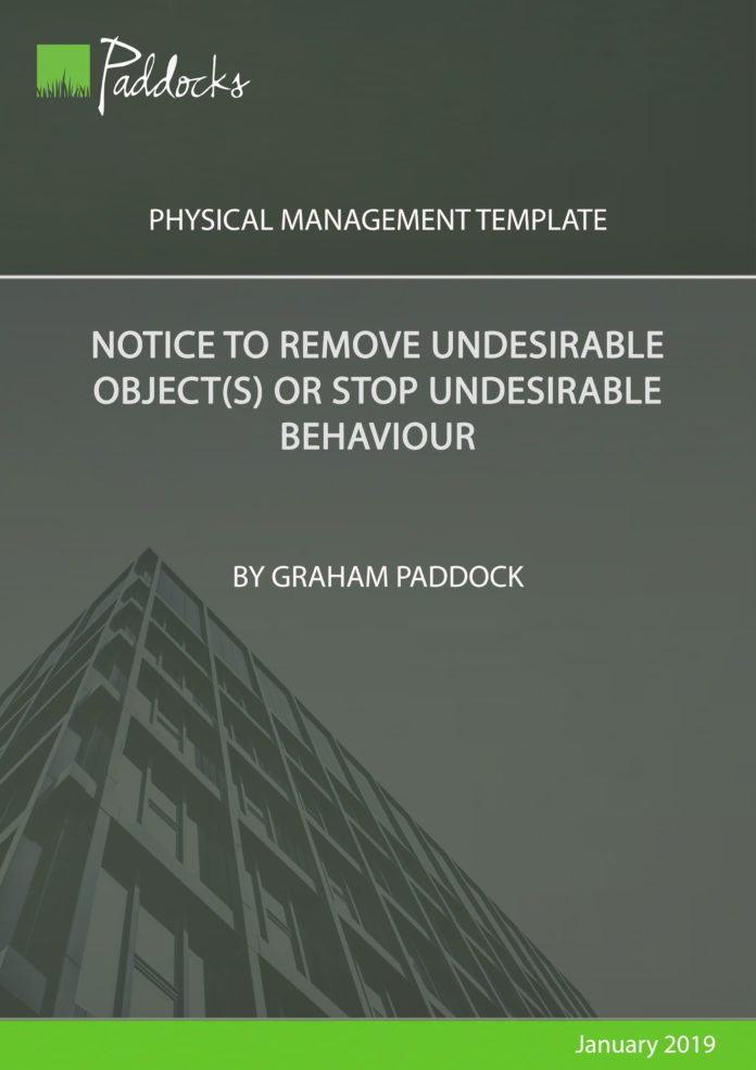 Notice to remove undesirable objects or stop undesirable behaviour by Graham Paddock