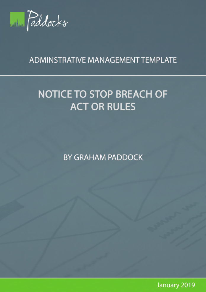 Notice to stop breach of act or rules by Graham Paddock