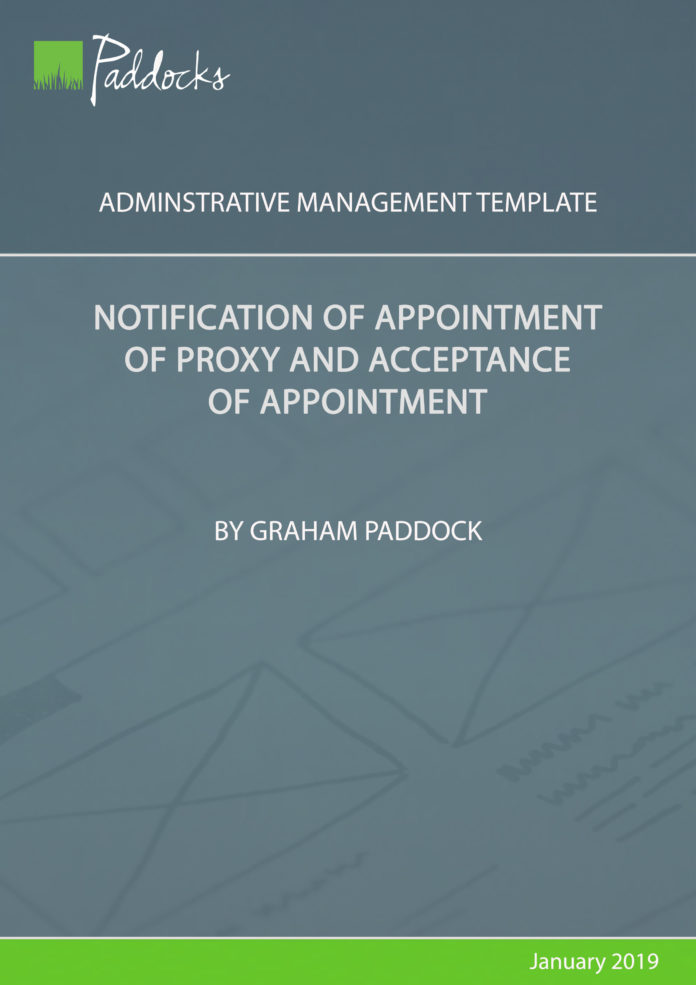 Notification of appointment of proxy and acceptance of appointment by Graham Paddock