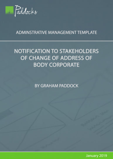 Notification of stakeholders of change of address of body corporate