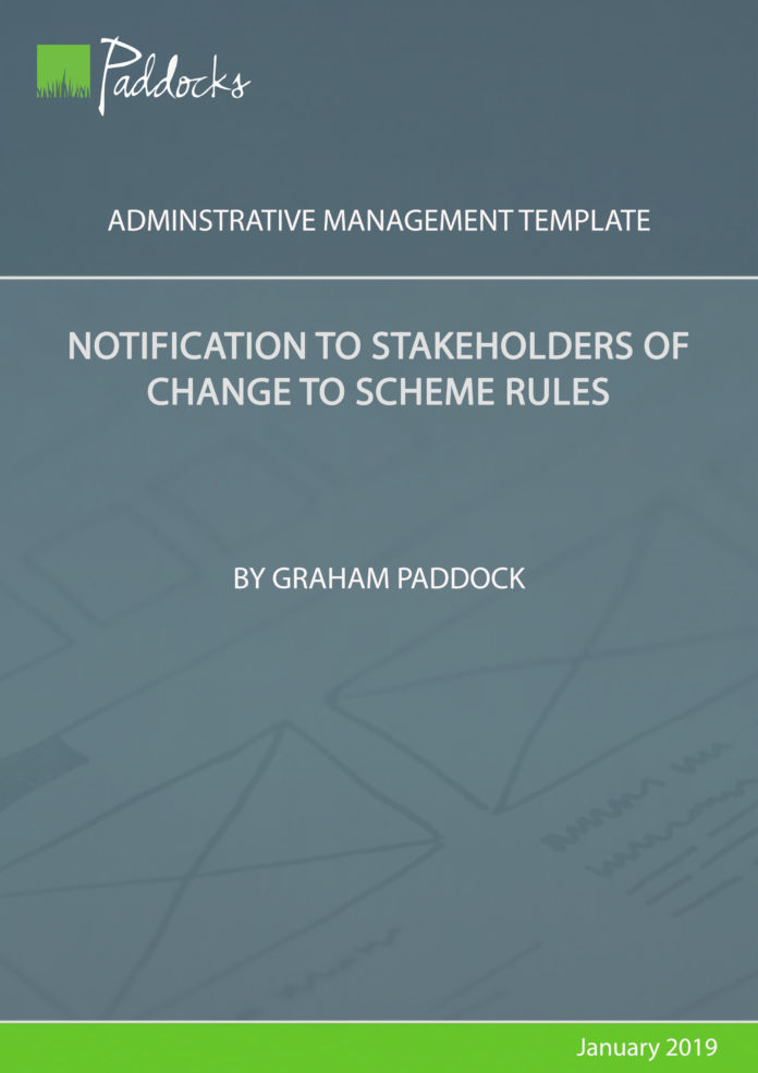Notification to stakeholders of change of scheme rules - by Graham Paddock