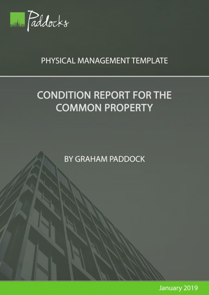 Condition report for common property - by Graham Paddock