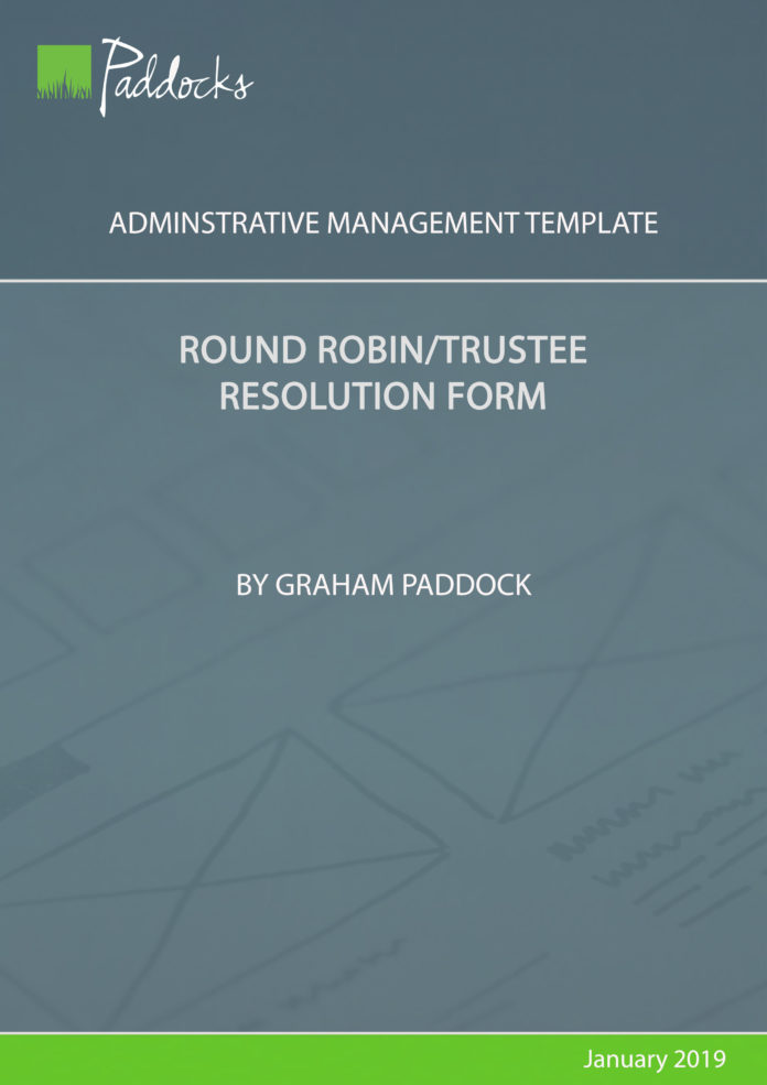 Round robin_trustee resolution form - by Graham Paddock